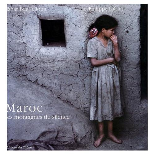 Maroc : Les montagnes du silence