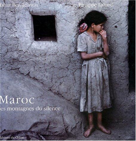 Maroc : Les montagnes du silence par Tahar Ben Jelloun