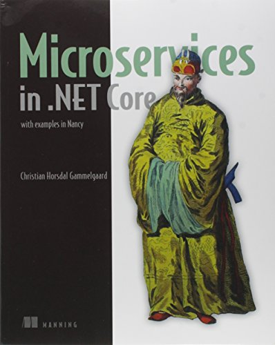 Microservices in .NET Core, with Examples in NancyFX