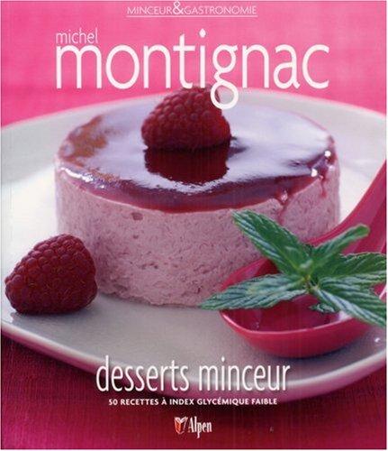 Desserts minceur : 50 recettes à index glycémique faible