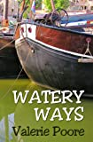 Image de Watery Ways (English Edition)