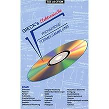 Technische Formelsammlung, 1 CD-ROM u. Buch Gieck's Elektronische Technische Formelsammlung. Für Windows ab 95 oder NT 4