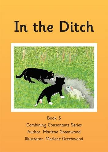 In the Ditch (Combining Consonants Series)