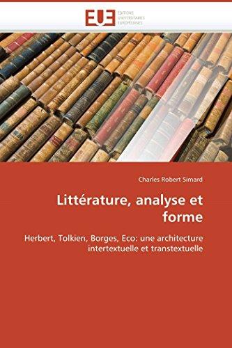Littérature, analyse et forme: Herbert, Tolkien, Borges, Eco: une architecture intertextuelle et transtextuelle (Omn.Univ.Europ.) (Tolkien Briefe)