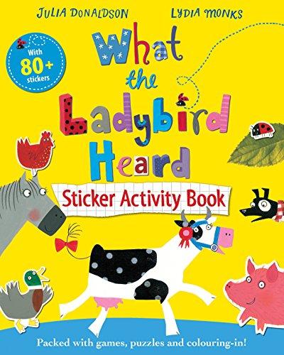 What the Ladybird Heard Sticker Activity Book por Julia Donaldson