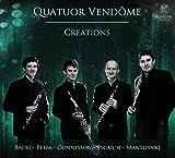 Créations [pour quatuor de clarinettes] / Quatuor Vendôme | Quatuor Vendôme. Interprète