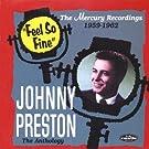 Feel So Fine: The Johnny Preston Anthology