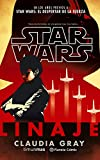 Star Wars Linaje (Star Wars: Novelas)