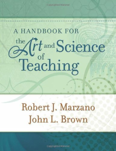 A Handbook for the Art and Science of Teaching by Marzano, Robert J. 1st (first) Edition [Paperback(2009)]