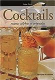 Telecharger Livres Cocktails Recettes celebres et originales (PDF,EPUB,MOBI) gratuits en Francaise