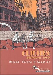 """Afficher """"Clichés. Beyrouth 1990"""""""