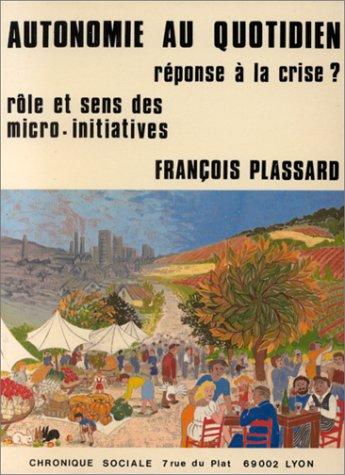 Autonomie au quotidien, réponse à la crise?