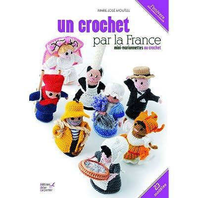 Un crochet par la France : Mini-marionnettes au crochet