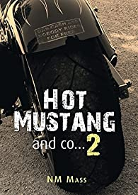Hot Mustang and co, tome 2 par NM Mass