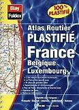 Atlas routier - France - Belgique - Luxembourg (format à spirales, couverture plastifiée et légende en 5 langues)