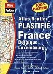 Atlas routier : France - Belgique - L...