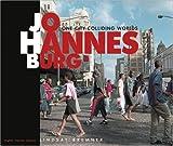 Johannesburg: One City Colliding Worlds by Lindsay Bremner (2004-05-01)
