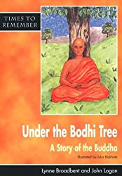 Under the Bodhi Tree - Pupil Book: A Story for Wesak: Pupils' Book (Times to Remember)
