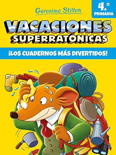 Vacaciones Superratónicas 4: ¡Los cuadernos más divertidos! (Vacaciones Stilton)