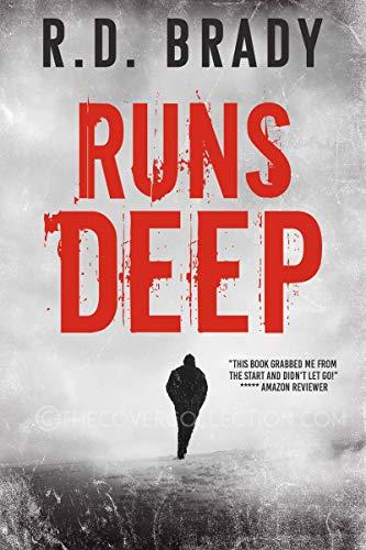 Runs Deep: A Serial Killer Thriller (English Edition) de [Brady, R.D.