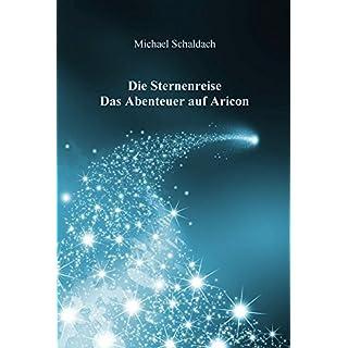 Die Sternenreise - Das Abenteur auf Aricon
