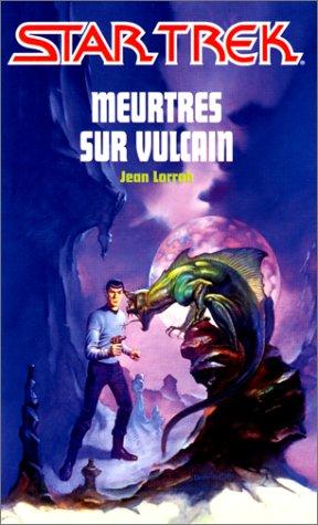 Meurtres sur Vulcain