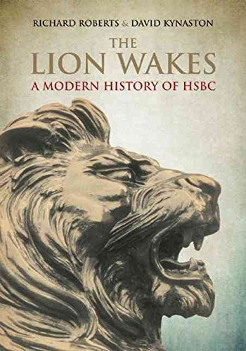 the-lion-wakes-a-modern-history-of-hsbc-by-author-david-kynaston-published-on-march-2015