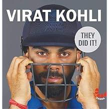 Virat Kohli : They Did It! Media, Write