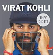 Virat Kohli (They Did It!)