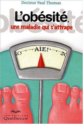 L'obésité, une maladie qui s'attrape