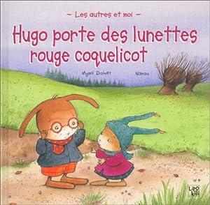"""Afficher """"Hugo porte des lunettes rouge coquelicot"""""""