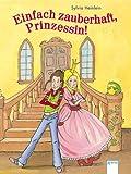 Einfach zauberhaft, Prinzessin! bei Amazon kaufen