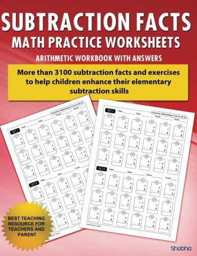 Subtraction Facts Math Practice Worksheet Arithmetic Workbook With Answers: Daily Practice guide for elementary students and other kids (Elementary Subtraction Series) (Volume 1) by Shobha (2016-08-07)