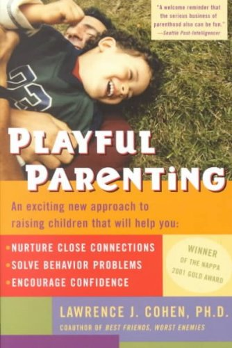 [(Playful Parenting)] [ By (author) Lawrence J. Cohen ] [January, 2004]