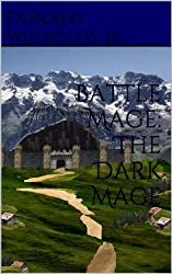 Battle Mage: The Dark Mage (The High King: A Tale of Alus Book 7)