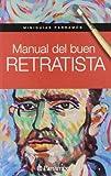 Manual Del Buen Retratista (Miniguías Parramón)