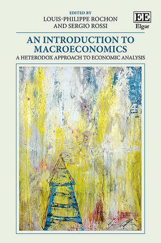 an-introduction-to-macroeconomics-a-heterodox-approach-to-economic-analysis-by-louis-philippe-rochon