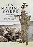 US Marine Corps Uniforms and Equipment in the Second World War (English Edition)