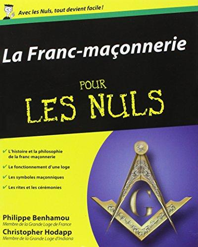 La Franc-Maçonnerie Pour les Nuls par Christopher HODAPP