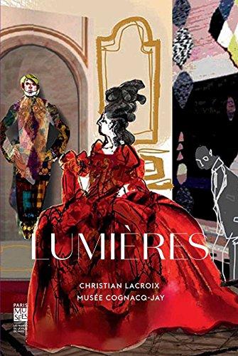 Lumières : Carte blanche à Christian Lacroix, musée Cognacq-Jay, 19 novembre 2014 - 19 avril 2015 par Christian Lacroix