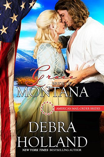 Grace: Bride of Montana (American Mail-Order Brides Series Book 41) (English Edition) (Mail Order Brides Holland)
