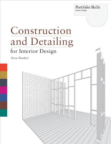 Construction and Detailing for Interior Design (Portfolio Skills) by Drew Plunkett (2010-10-18)