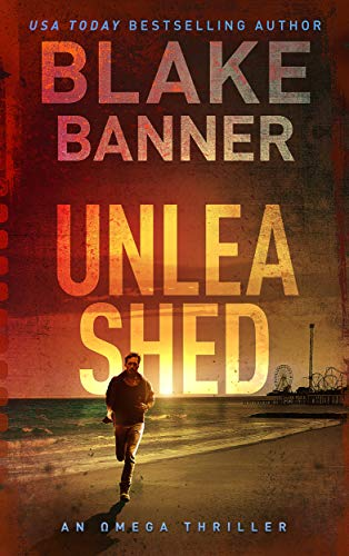 Unleashed - An Omega Thriller (Omega Series Book 10) (English Edition)