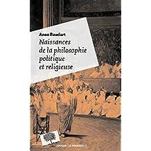 Naissances de la philosophie politique et religieuse