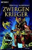 Zwergenkrieger. Roman (Die Zwergen-Saga, Band 3) - Dennis L. McKiernan