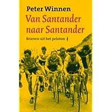 Van Santander naar Santander (Nederlandse sportbibliotheek Book 33)