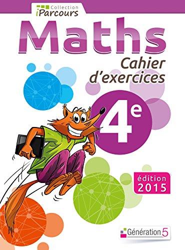 Cahier d'Exercices Iparcours Maths 4e par Sébastien Hache, Katia Hache, Jean-Philippe Vanroyen