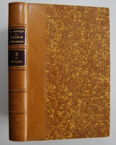 Eléments de Chimie Inorganique - seconde partie - Métaux par L. Lazard