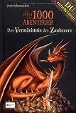 Die Welt der 1000 Abenteuer, Band 01: Das Vermächtnis des Zauberers
