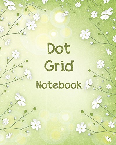 Dot Grid Notebook: 153 Dotted Pages - Dotted Notebook/Journal (Diary/Notebook/Journal)